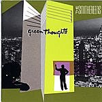 The Smithereens Green Thoughts