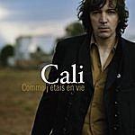 Cali Comme J'étais En Vie (Single)