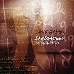 Dave Gahan Saw Something/Deeper And Deeper (2 Track Single)
