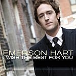 Emerson Hart I Wish The Best For You (Single)