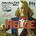 Helge Schneider Akopalüze Nau (Live)