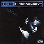 Hi-Tek Hi-Teknology 3 (Parental Advisory)