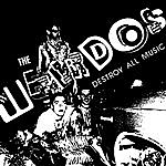 The Weirdos Destroy All Music