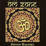 Steven Halpern In The Om Zone