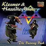 Burning Bush Klezmer And Hassidic Music