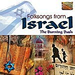 Burning Bush Folksongs From Israel