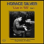 Horace Silver Live In '55, Vol.1