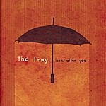 The Fray Look After You (Single)
