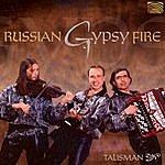Talisman Russian Gypsy Fire
