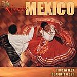 Azteca Viva Mexico