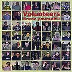 Volunteers Know Yourself!