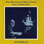 Alan Barnes Play Jerome Kern: Yesterdays