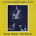 Alan Barnes Young Minds - Old Hands