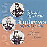 The Andrews Sisters Music Lessons With The Andrews Sisters