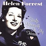 Helen Forrest Help Yourself To My Heart
