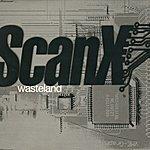Scan X Wasteland (4-Track Maxi-Single)