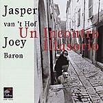 Jasper Van't Hof Un Incontro Illusorio