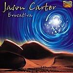Jason Carter Evocativa