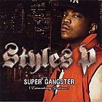 Styles P Super Gangster (Extraordinary Gentleman) (Edited)