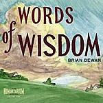 Brian Dewan Words Of Wisdom