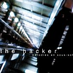 The Hacker Melodies En Sous-Sol