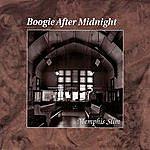Memphis Slim Boogie After Midnight