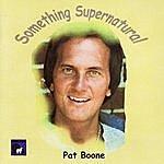 Pat Boone Something Supernatural