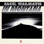 Jack Walrath In Montana