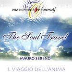 Mauro Sereno The Soul Travel