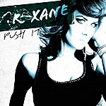 'Roxane' Push It (5-Track Maxi-Single)