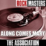 The Association Rock Masters: Along Comes Mary