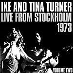 Ike & Tina Turner Live From Stockholm 1973, Vol.2