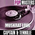 Captain & Tennille Pop Masters: Muskrat Love