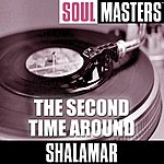 Shalamar Soul Masters: The Second Time Around