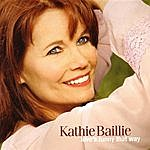 Kathie Baillie Love's Funny That Way