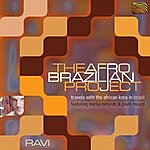 Ravi The Afro-Brazilian Project