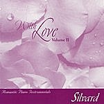 Silvard With Love, Vol.II