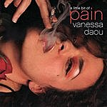 Vanessa Daou A Little Bit Of Pain (World And Earth Remixes) (4-Track Maxi-Single)