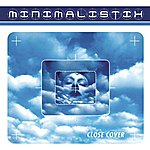 Minimalistix Close Cover (3-Track Maxi-Single)