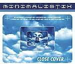Minimalistix Close Cover (6-Track Maxi-Single)