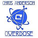 Chris Anderson Overdose (5-Track Maxi-Single)