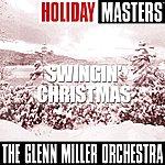 The Glenn Miller Orchestra Holiday Masters: Swingin' Christmas