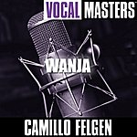 Camillo Felgen Vocal Masters: Wanja