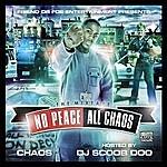 Chaos No Peace, All Chaos: The Mixtape