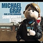 Michael Gray Somewhere Beyond (7-Track Maxi-Single)