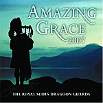 The Royal Scots Dragoon Guards Amazing Grace/Mull Of Kintyre