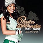 Paula DeAnda Walk Away (Remember Me) (Single)