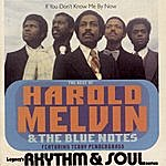 Harold Melvin & The Blue Notes If You Don't Know Me By Now: The Best Of Harold Melvin & The Blue Notes