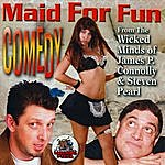 James P. Connolly Maid For Fun Comedy