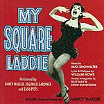 Nancy Walker My Square Laddie/I Can Cook Too (With Bonus Tracks)